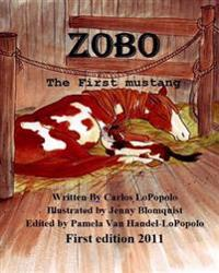 Zobo: The First Mustang