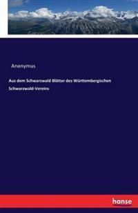 Aus Dem Schwarzwald Blatter Des Wurttembergischen Schwarzwald-Vereins