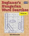 Beginner's Hungarian Word Searches - Volume 5