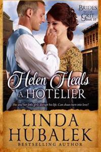 Helen Heals a Hotelier: A Historical Western Romance