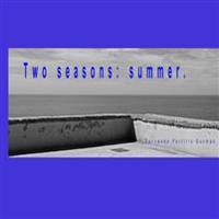 Two Seasons: Summer