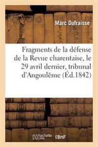 Fragments de la D�fense de la Revue Charentaise Le 29 Avril Dernier Devant Le Tribunal Correctionnel