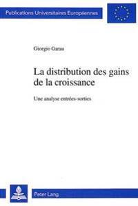 La Distribution Des Gains de La Croissance: Une Analyse Entrees-Sorties