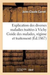 Explication Des Diverses Maladies Traitees a Vichy Guide Des Malades, Regime Et Traitement