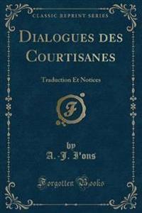 Dialogues Des Courtisanes