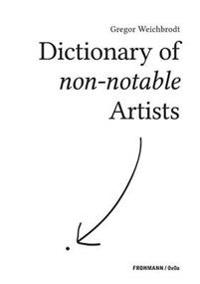 Dictionary of Non-Notable Artists