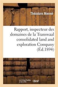 Rapport de M. Th�odore Menn�, Inspecteur Des Domaines de la Transwaal Consolidated Land