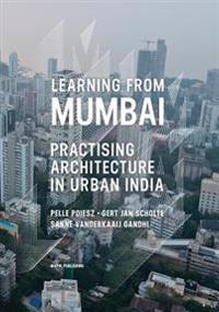 Learning from Mumbai: Practising Architecture in Urban India