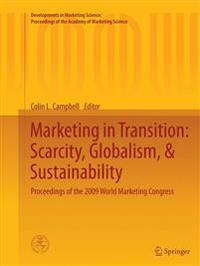 Marketing in Transition: Scarcity, Globalism, & Sustainability