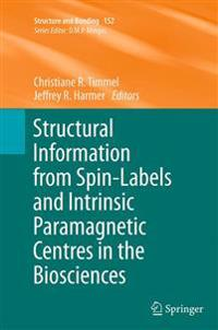 Structural Information from Spin-Labels and Intrinsic Paramagnetic Centres in the Biosciences