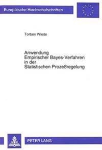 Anwendung Empirischer Bayes-Verfahren in Der Statistischen Prozessregelung