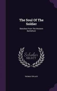 The Soul of the Soldier