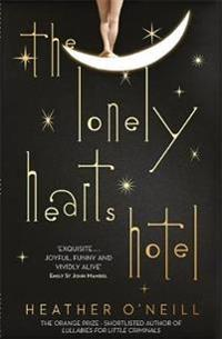 Lonely hearts hotel - the baileys prize longlisted novel