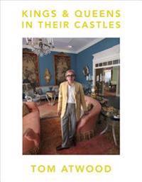 Kings & Queens in Their Castles