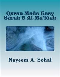 Quran Made Easy - Surah 5 Al-Ma'idah