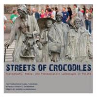 Streets of Crocodiles