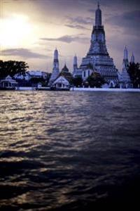 Prangs of Wat Arun and Chao Praya Rivert at Sunset in Bangkok Thailand: 150 Page Lined Notebook/Diary