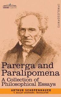 Parerga and Paralipomena