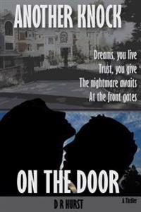 Another Knock on the Door: A Thriller