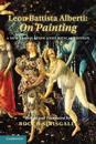 Leon Battista Alberti: On Painting