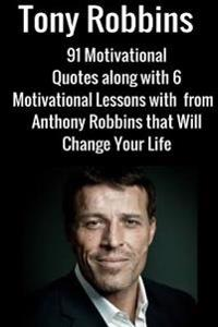 Tony Robbins: 6 Motivational Lessons from Anthony Robbins That Will Change Your