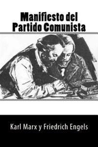 Manifiesto Del Partido Comunista Spanish Edition