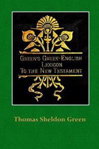 Green's Greek-English Lexicon to the New Testament