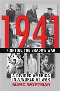 1941 Fighting the Shadow War