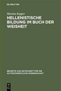 Hellenistische Bildung Im Buch Der Weishiet