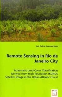 Remote Sensing in Rio De Janeiro City