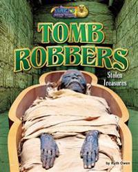 Tomb Robbers: Stolen Treasures