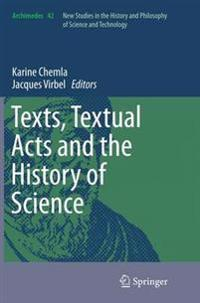 Texts, Textual Acts and the History of Science