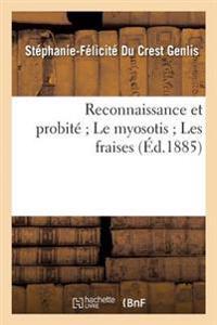 Reconnaissance Et Probite; Le Myosotis; Les Fraises