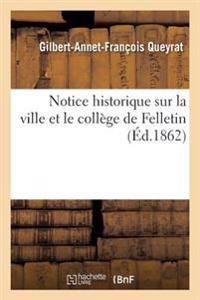 Notice Historique Sur La Ville Et Le College de Felletin