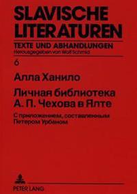 Die persönliche Bibliothek A.P. Cechovs in Jalta