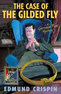Case of the gilded fly - a gervase fen mystery