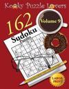 Sudoku Puzzle Book, Volume 9, 162 Puzzles, Large Print