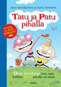 Tatu ja Patu pihalla/Tatu ja Patu, syömään!