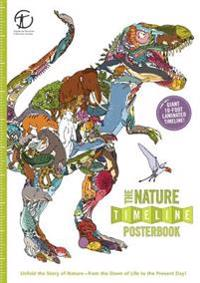 The Nature Timeline Posterbook: Unfold the Story of Nature--From the Dawn of Life to the Present Day!