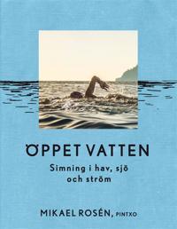 Öppet vatten – Simningens historia, vetenskap och träning