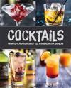 Cocktails : från populära klassiker till nya innovativa drinkar
