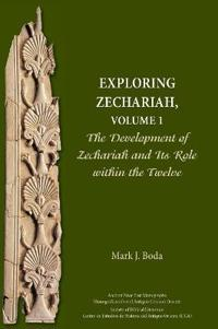 Exploring Zechariah, Volume 1