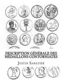 Description Generale Des Medaillons Contorniates