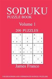 Sudoku Puzzle Book: 200 Puzzles-Volume 1