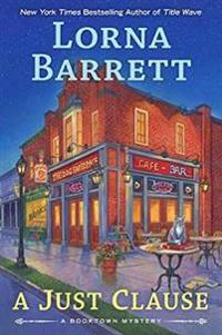 A Just Clause: A Booktown Mystery #11