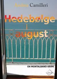 Hedebølge i august