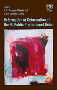 Reformation or Deformation of the EU Public Procurement Rules