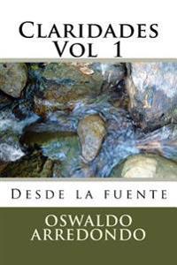 Claridades - Volumen 1: Directo de La Fuente