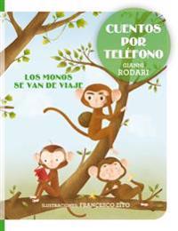 Los Monos Se Van de Viaje