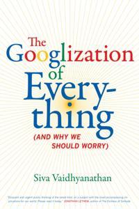 Googlization of Everything